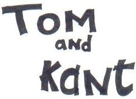 Tom & Kant